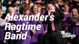 Alexander's Ragtime Band | Allegro Community Chorus
