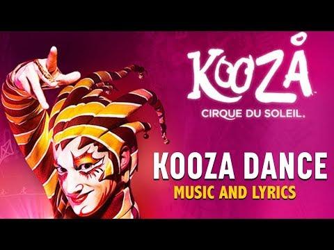 KOOZA Music & Lyrics   KOOZA Dance   Cirque du Soleil