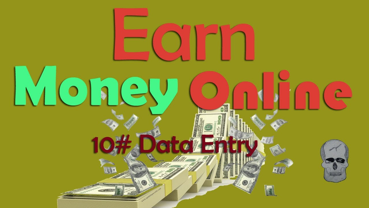 how to earn money from internet data entry