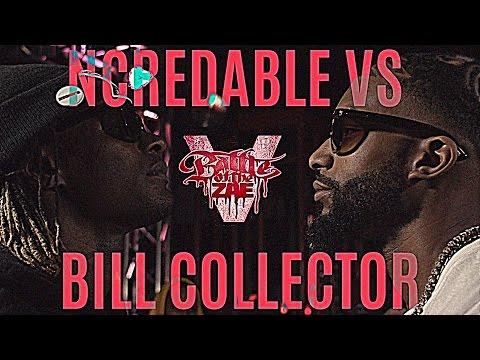 Ncredable vs Bill Collector - #BOTZ5
