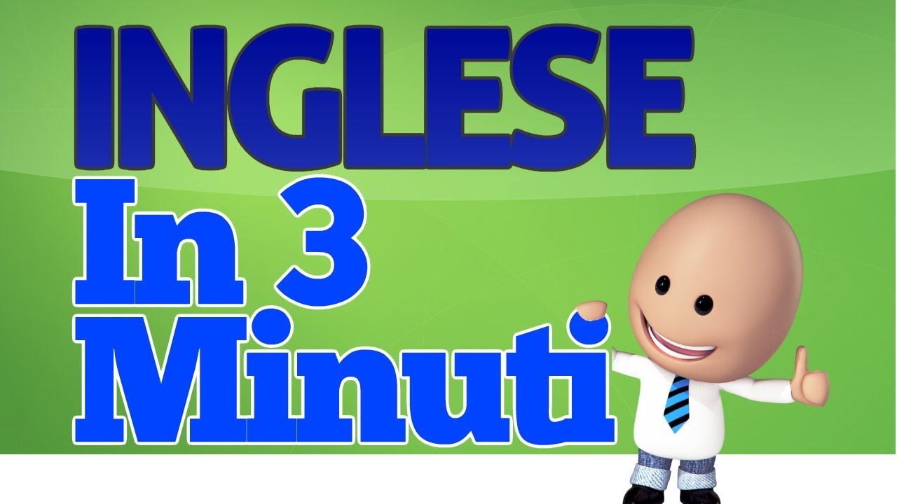 Come Imparare Linglese In 3 Minuti Youtube