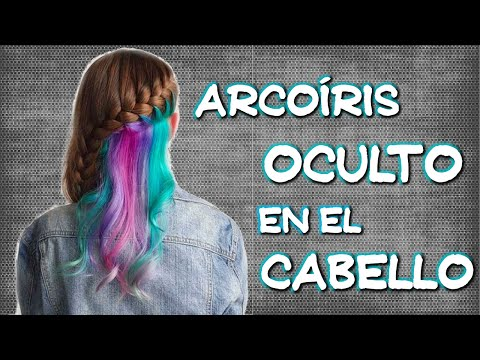 Arcoíris oculto en el cabello  Nueva tendencia en coloración capilar