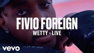 Baixar Fivio Foreign - Wetty (Live) | Vevo DSCVR
