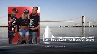 Biura Fora da Zona feat. Bruno AG Jessica Pitbull.mp3