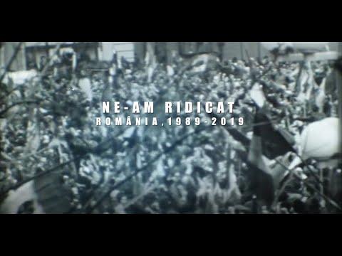 Rising Up: Romania, 1989 - 2019 / Ne-am ridicat: România, 1989 - 2019 (English subtitles)
