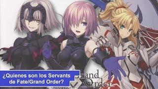 ¿Quienes son los Servants de Fate/Grand Order? [Edicion Especial]
