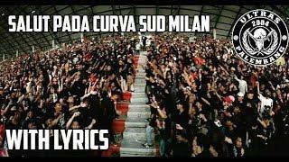 Download Video SALUT PADA CURVA SUD MILAN || Ultras Palembang Chants || Lirik MP3 3GP MP4