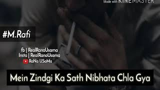 Mein Zindagi ka Saath Nibhata Chala gya WhatsApp Statuses