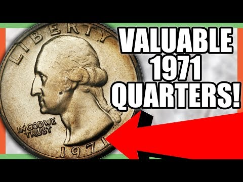 1971 QUARTERS WORTH MONEY - RARE & VALUABLE QUARTERS TO LOOK