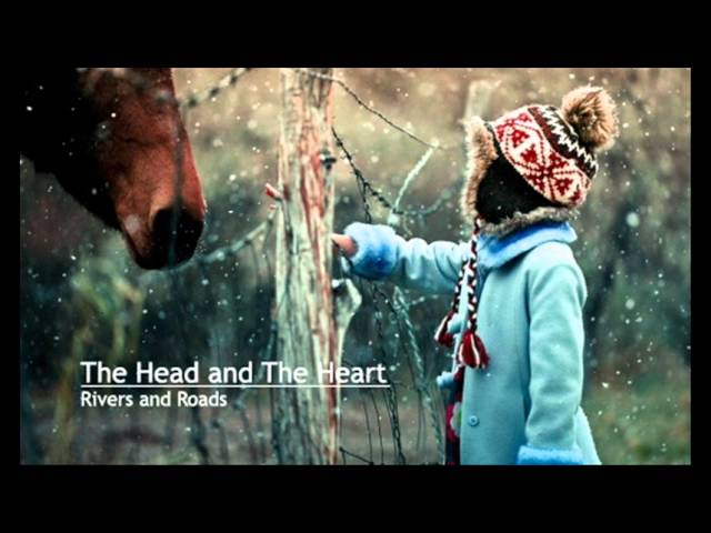 The Head and The Heart - Rivers and Roads Chords - Chordify