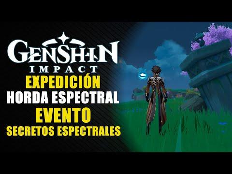 """Genshin Impact guía - Expedición Horda espectral - Evento """"Secretos espectrales""""."""