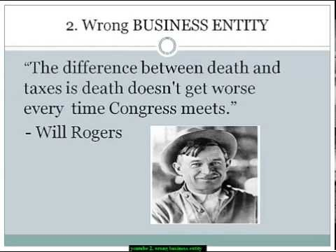 """Business Tax Mistakes:  """"wrong business entity"""""""