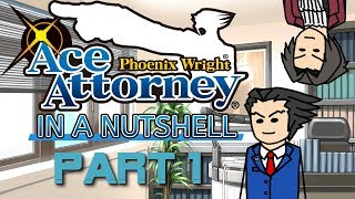 Phoenix Wright: Ace Attorney HD In A Nutshell - 1st Half