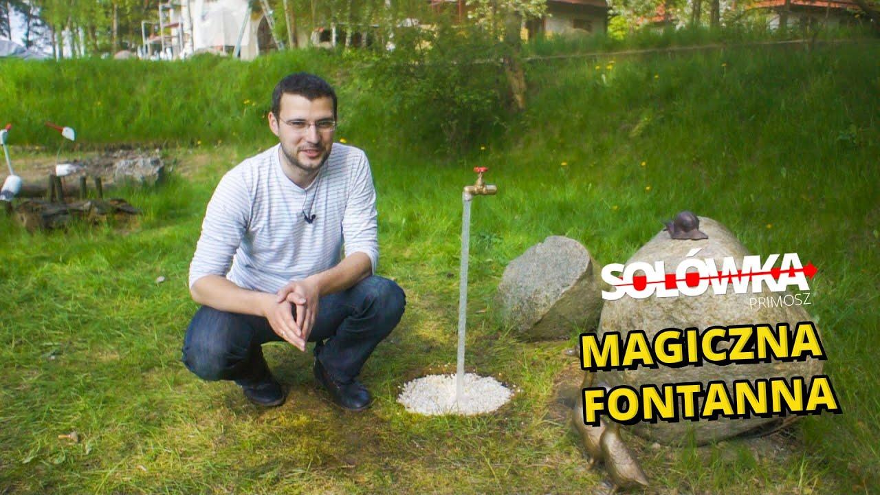 Jak zbudować prosty gadżet do ogrodu - magiczna fontanna