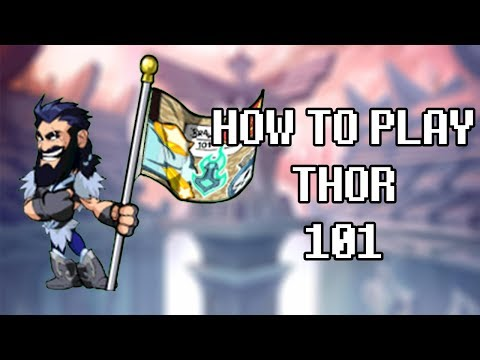 How to play Thor 101