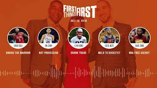 First Things First audio podcast(7.10.18) Cris Carter, Nick Wright, Jenna Wolfe | FIRST THINGS FIRST