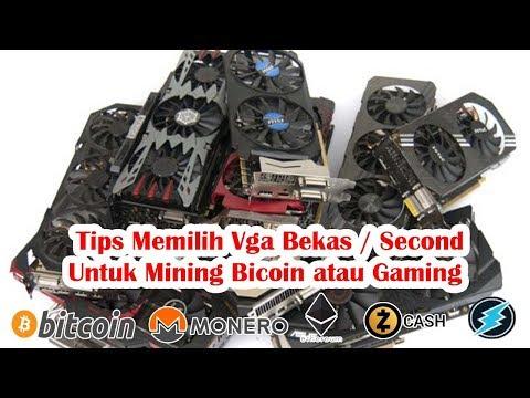 tips-memilih-vga-bekas-/-second-untuk-mining-bitcoin-atau-gaming