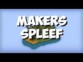 Lundi PiViPi - Makers Spleef & Run