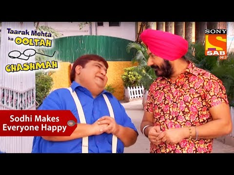 Sodhi Makes Everyone Happy | Taarak Mehta Ka Ooltah Chashmah