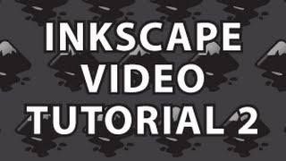 Inkscape Video Tutorial 2