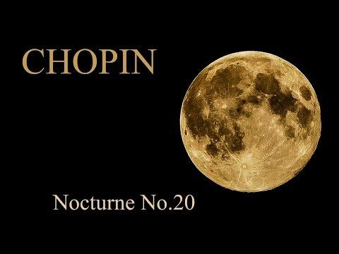 CHOPIN - Nocturne No. 20 in C-sharp minor, Op. posth., Lento con gran espressione