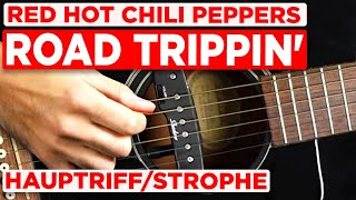 ROAD TRIPPIN' - Red Hot Chili Peppers - Teil 1