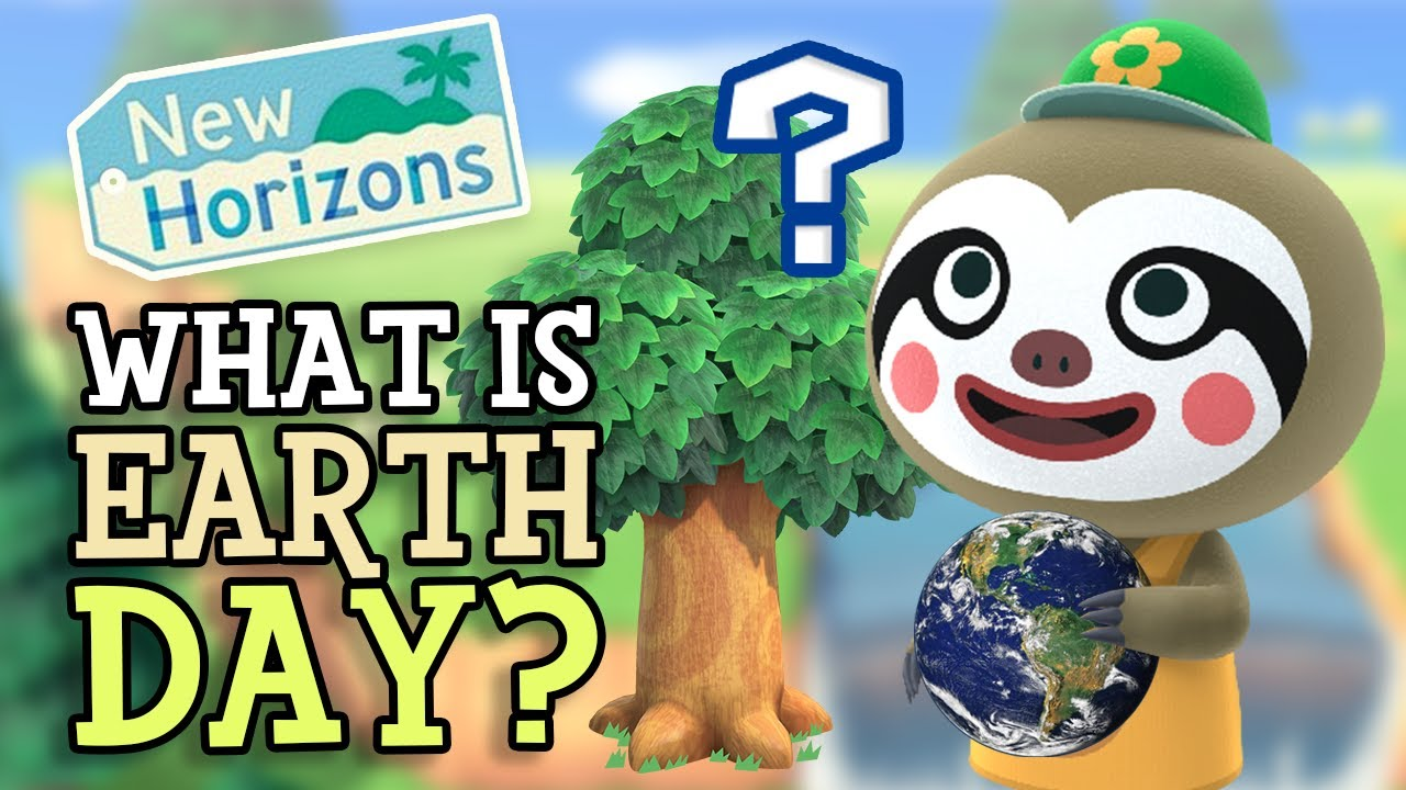 Animal Crossing New Horizons: WHAT IS EARTH DAY? (Nature ...