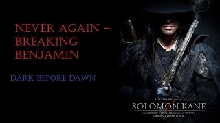 Never Again - Breaking Benjamin (Music Video) Solomon Kane