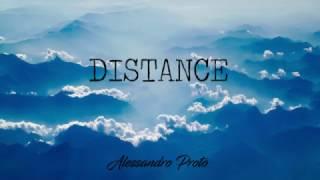 Distance - Alessandro Proto (Original Music)