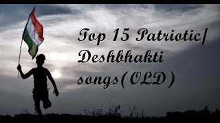 DESH BHAKTI SONGS/ Patriotic Songs (OLD Songs)