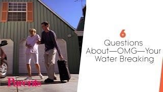 6 Questions About (OMG!) Your Water Breaking | Parents