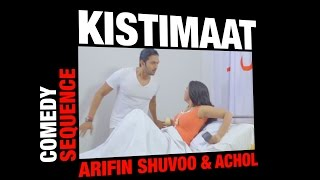 Kistimaat (2014) | Comedy Sequence | Bengali Movie | Hospital | Arifin Shuvoo | Achol