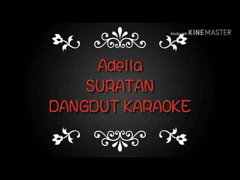 Suratan ~ karaoke version adella dangdut enak