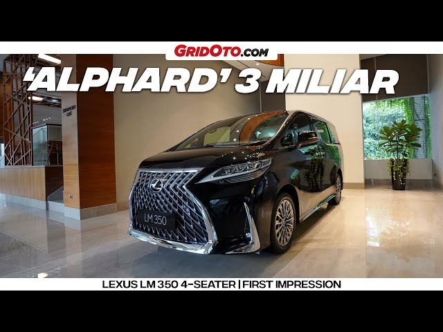 Lexus LM 350 4-Seater | First Impression | GridOto