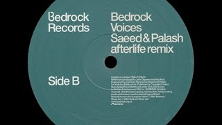 bedrock ‎– voices saeed palash afterlife remix