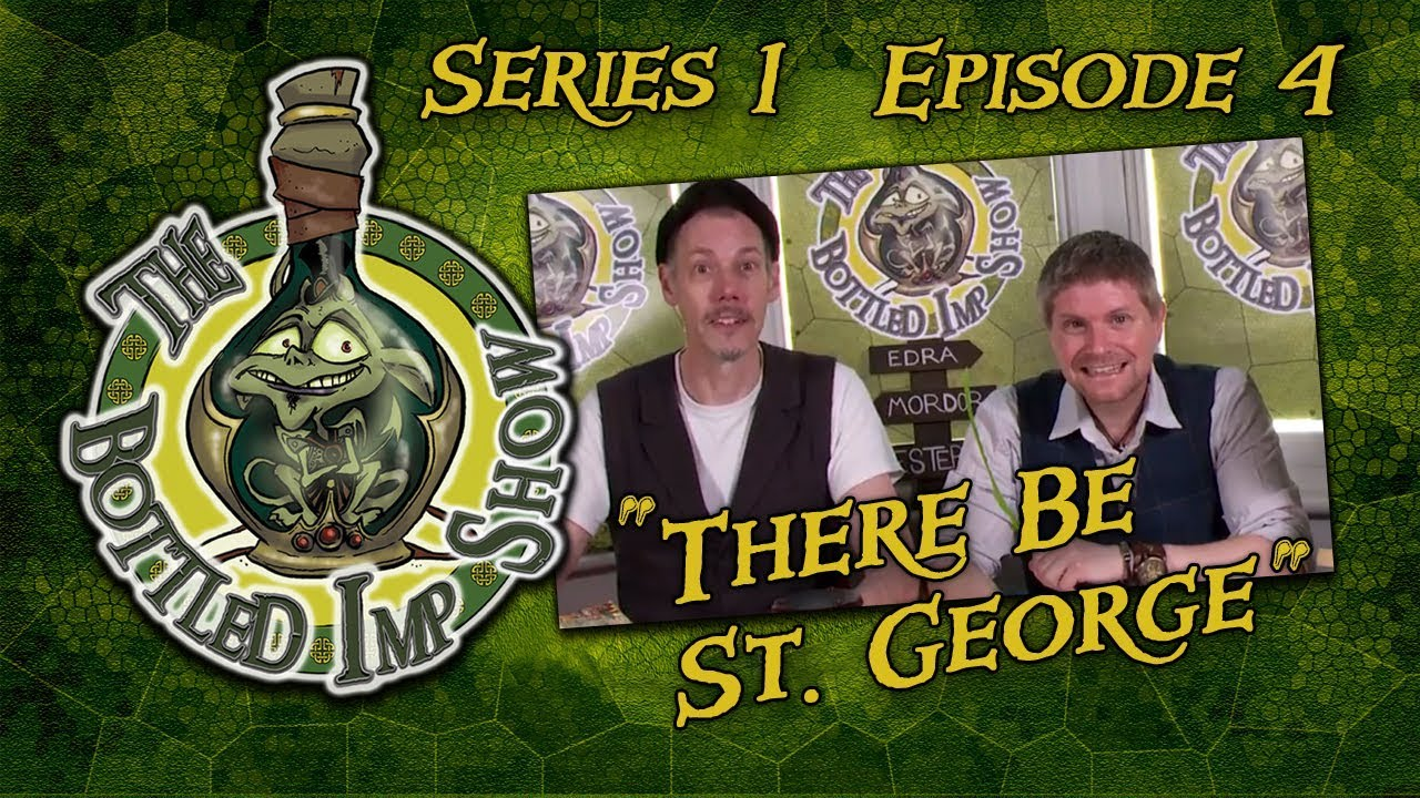 """Download The Bottled Imp Show: """"There Be St. George"""""""