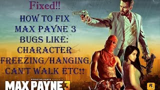 How To Fix All Bugs In Max Payne 3✔
