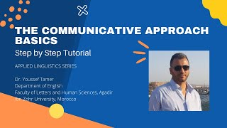 The Communicative Approach Basics