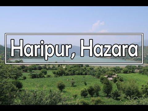 The Beautiful Haripur Hazara Travel VLOG (KPK, Pakistan)