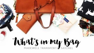 what s in my bag   madewell transport satchel