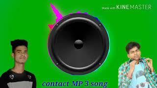 New song Mainu Tu Leja Kithe Dur🎵🎵🎵🎧🎧 DJ Nilesh and Sonu MP3 mix contact
