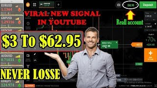 New Signal 2019 500% Profit | Capital Of $3 to $62.95 Amazing Profits | Trading in Real Account