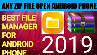HOW TO OPEN ZIP FILE ON ANDROID PHONE ||BEST FILE MANAGER APP FOR ANDROID PHONES || NEW FULL FUTURE