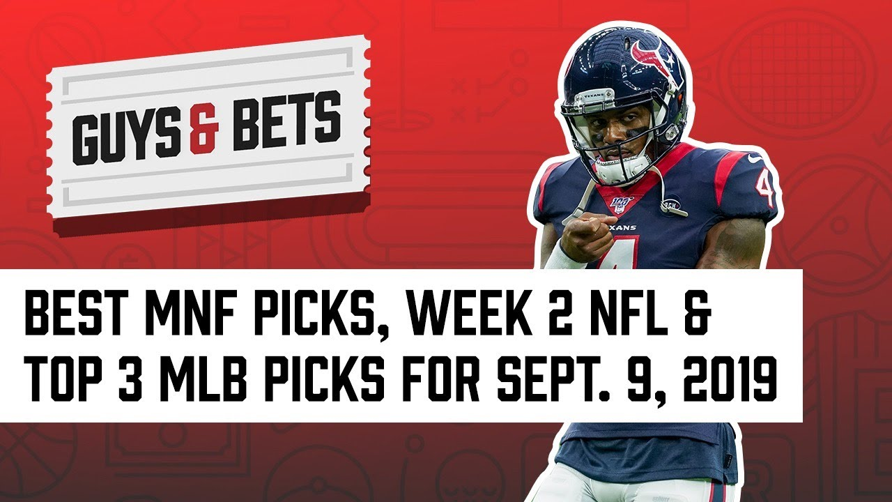 Today's Top Picks: Best bets for the Week 1 Monday Night Football doubleheader