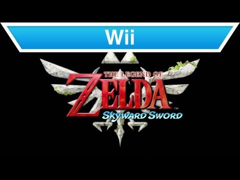 Wii - The Legend of Zelda: Skyward Sword E3 Trailer