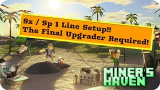 Roblox Miners Haven 1 Line Sx/Sp Setup Second Sacrifce Required