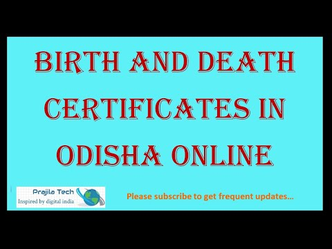 Apply|Get|Download Birth|Death Certificates Any Region In Odisha Online 2021 Quick And Easy Method