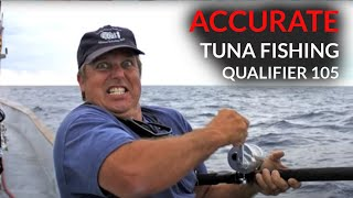 Accurate & Qualifier 105 Long Range Trip