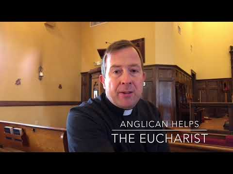 Anglican Helps: The Eucharist