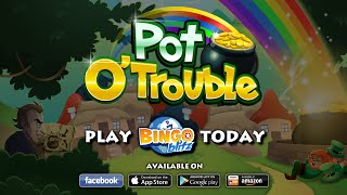 Bingo Blitz Pot O' Trouble Trailer